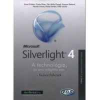 Silverlight 4 - A technológia, és ami mögötte van - fejlesztőknek