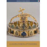 La Sacra Corona d'Ungheria