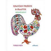Kalocsai virágok & állatok - színező könyv