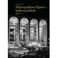Metropolitan Opera - kulisszatitkok