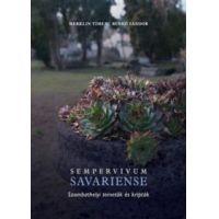Sempervivum Savariense - Szombatehelyi temetők és kripták