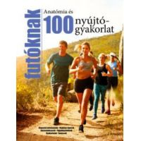 100 nyújtógyakorlat és anatómia futóknak