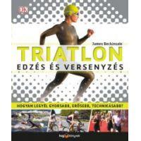 Triatlon - Edzés és versenyzés
