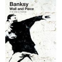 Wall and Piece - A fal adja a másikat