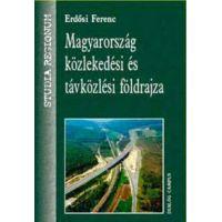 Magyarország közlekedési és távközlési földrajza