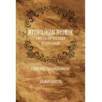 Mythológiai nyomok a magyar nép nyelvében és szokásaiban