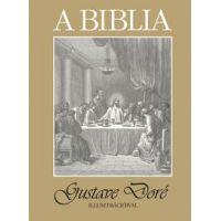 A Biblia - Gustave Doré illusztrációival