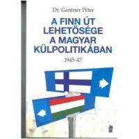 A finn út lehetősége a magyar külpolitikában
