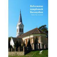 Református templomok Baranyában