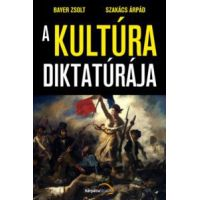 A kultúra diktatúrája