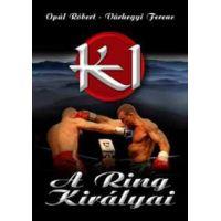 K-1 - A ring királyai