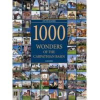 1000 Wonders of the Carpathian Basin