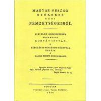 Magyar ország gyökeres régi nemzetségeiről