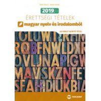 2019. évi érettségi tételek magyar nyelv és irodalomból