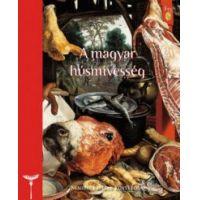 A magyar húsmívesség