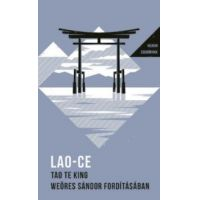 Tao Te King - Weöres Sándor fordításában