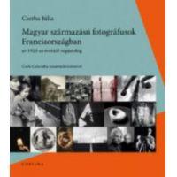 Magyar származású fotográfusok Franciaországban