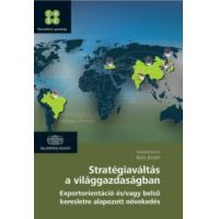Stratégiaváltás a világgazdaságban