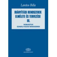 Irányítási rendszerek elmélete és tervezése III.
