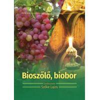 Bioszőlő, biobor