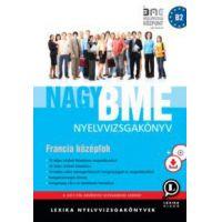 Nagy BME nyelvvizsgakönyv - Francia középfok