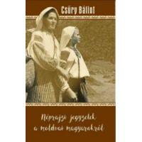 Néprajzi jegyzetek a moldvai magyarokról