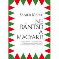 Ne bántsd a magyart!