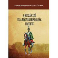 A huszár szó és a magyar huszárság eredete