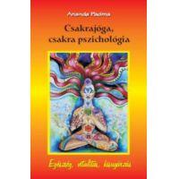 Csakrajóga, csakra pszichológia