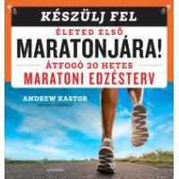 Készülj fel életed első maratonjára!