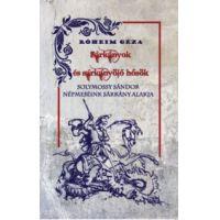 Sárkányok és sárkányölő hősök / Népmeséink sárkány alakja