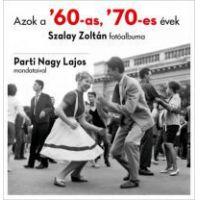 Azok a '60-as, '70-es évek
