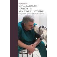 Egy állatorvos történetei - nem csak állatokról