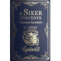 A Siker Törvénye Tizenhat Leckében II. Kötet