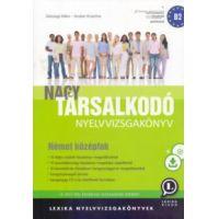 Nagy társalkodó nyelvvizsgakönyv - Német középfok B2