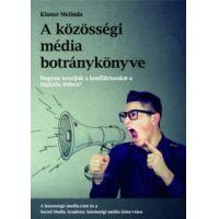 A közösségi média botránykönyve