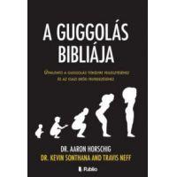 A guggolás bibliája