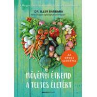 Növényi étrend a teljes életért