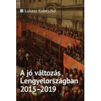 A jó változás Lengyelországban 2015-2019