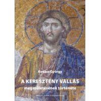 A keresztény vallás megszületésének története