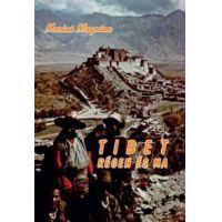 Tibet régen és ma