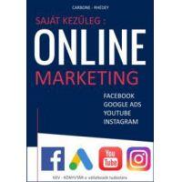 Saját kezűleg : Online marketing