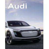 Az Audi története a kezdetektől napjainkig