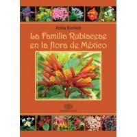 La Familia Rubiaceae en la Flora de México