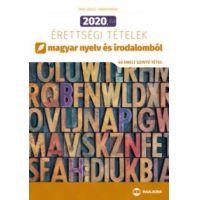 2020. évi érettségi tételek magyar nyelv és irodalomból