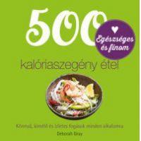500 kalóriaszegény étel