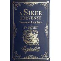 A Siker Törvénye Tizenhat Leckében IV. kötet