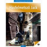 A történelem nagy rejtélyei 9. - Hasfelmetsző Jack