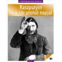 A történelem nagy rejtélyei 5. - Raszputyin és a cár utolsó napjai