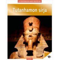 A történelem nagy rejtélyei 6. - Tutanhamon sírja